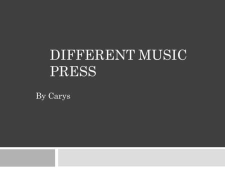 By Carys DIFFERENT MUSIC PRESS. Rock Sound magazine  Editor: Ben Patashnick  Monthly  Publisher: Freeway Press Inc.