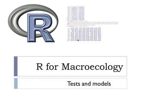 R for Macroecology Tests and models. Smileys Homework  Solutions to the color assignment problem?