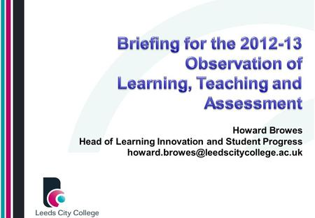 Howard Browes Head of Learning Innovation and Student Progress