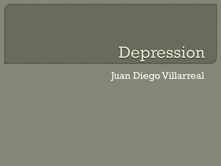 Juan Diego Villarreal  Body language: One of the reasons why this image represents depression is because of the body language. The guy sitting in.