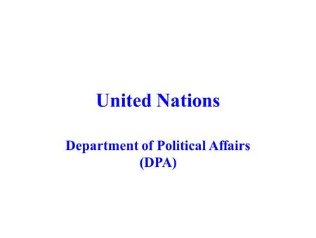 United Nations Department of Political Affairs (DPA)