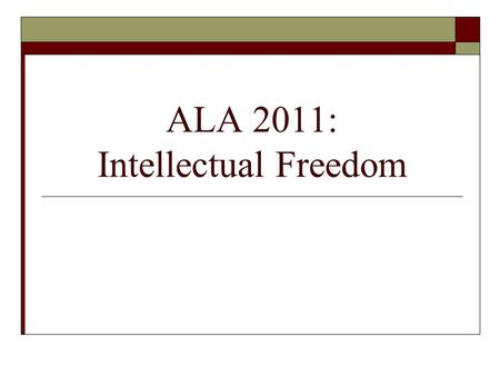 ALA 2011: Intellectual Freedom. Gordon G. Conable Conference Scholarship  An annual scholarship for library school students and new professionals to.