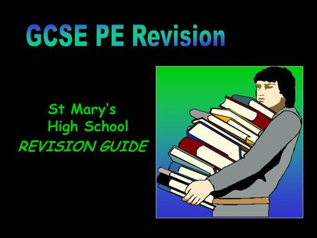 St Mary's High School REVISION GUIDE. What is Health and why do we take part in physical activity? SocialSocialMeet people, Make friends. Co-operation.
