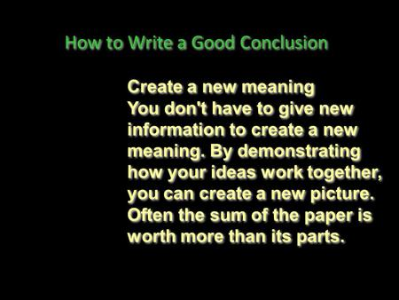 How to Write a Good Conclusion