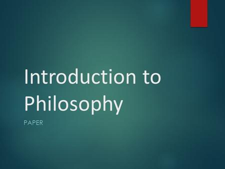"Introduction to Philosophy PAPER. The Paper  Reading: ""The Apology.""  Thesis: ""The purpose of this paper is to summarize and critically evaluate Socrates'"