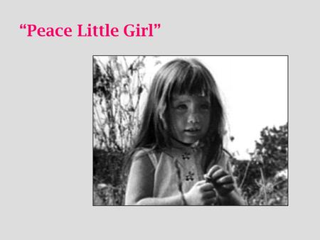 """Peace Little Girl""."