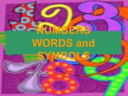 NUMBERS WORDS and SYMBOLS 1 ONE NUMBERS WORDS and SYMBOLS 1010 ONE TEN.