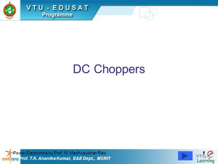 DC Choppers 1 Power Electronics by Prof. M. Madhusudhan Rao