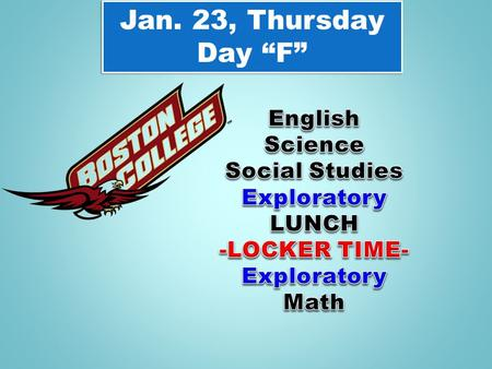 "Jan. 23, Thursday Day ""F"" Jan. 23, Thursday Day ""F"""