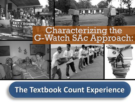 The Textbook Count Experience Characterizing the G-Watch SAc Approach: