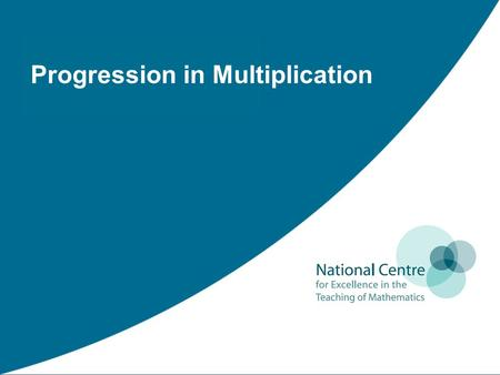 Progression in Multiplication. Areas addressed Multiple Representations Representing multiplication in Key Stage 1 The commutative law for multiplication.