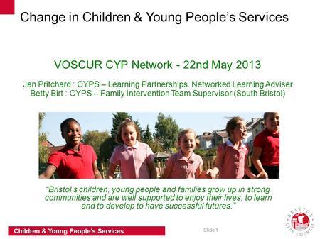 VOSCUR CYP Network - 22nd May 2013