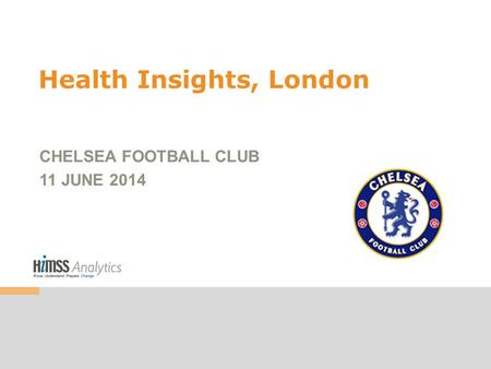 Health Insights, London CHELSEA FOOTBALL CLUB 11 JUNE 2014.