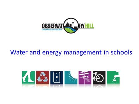Water and energy management in schools