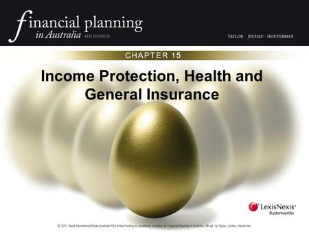 CHAPTER 15 Income Protection, Health and General Insurance.