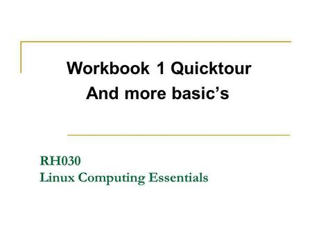 RH030 Linux Computing Essentials