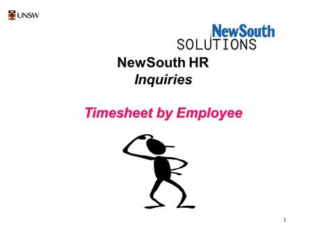 1 NewSouth HR Inquiries Timesheet by Employee. 2 Select New South HR by a left mouse click once on NewSouth HR icon.