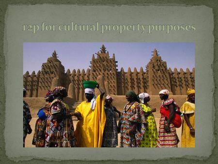 An overview The Mali crisis R2P For human protection purposes What? -2001 ICISS, 2005 World Summit, 2009 Implementing R2P / 2011 Libya For cultural property.