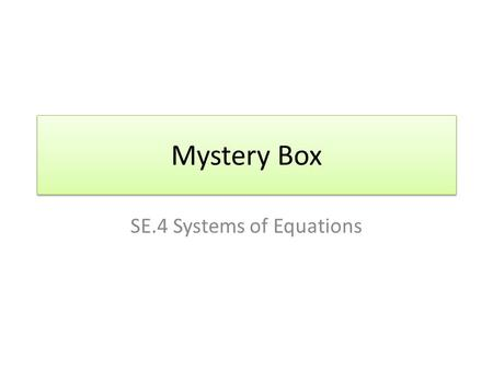 SE.4 Systems of Equations