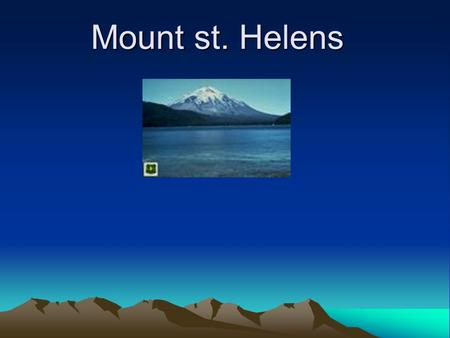 Mount st. Helens. Location Skamania, Washington in the pacific northwest region of the united states.