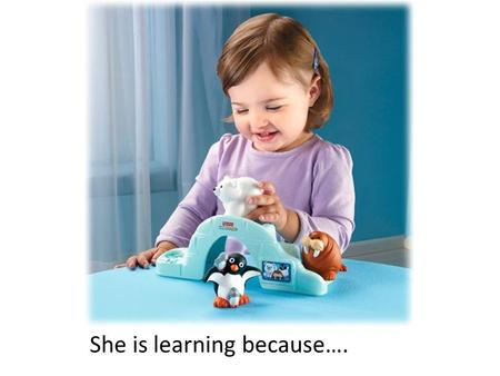 She is learning because….. He has been learning a lot so….