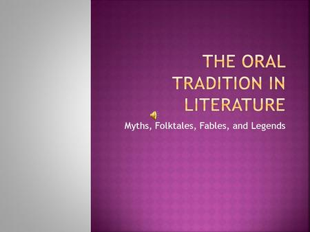 The Oral Tradition in Literature