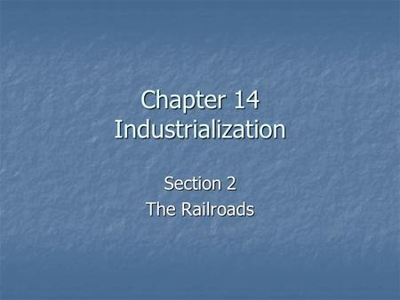 Chapter 14 Industrialization