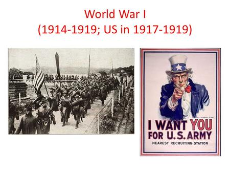 World War I (1914-1919; US in 1917-1919). World War I I. ________________ Causes A._______________ 1.extreme pride/loyalty a. ________________ competing.