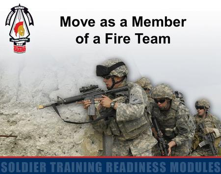 Move as a Member of a Fire Team.