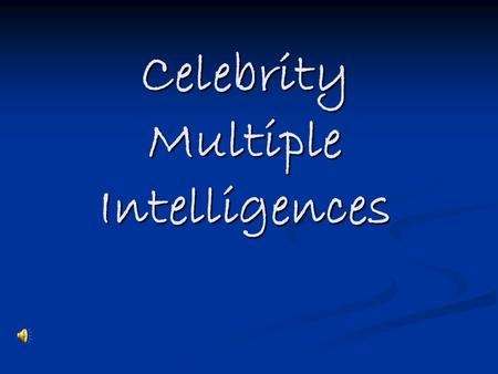 Celebrity Multiple Intelligences