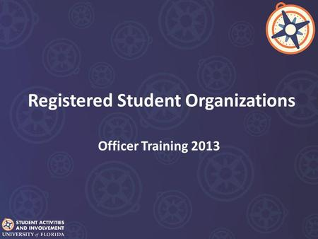Registered Student Organizations Officer Training 2013.