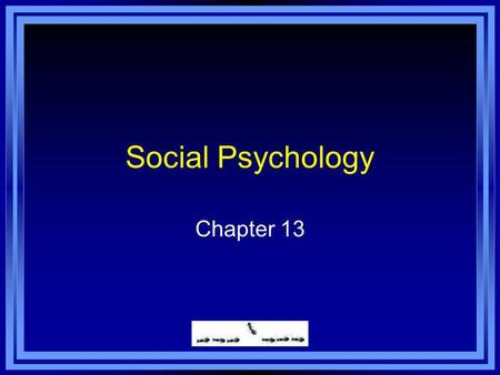 Social Psychology Chapter 13. Chapter 13 Learning Objective Menu LO 13.1 Conformity LO 13.2 Groupthink LO 13.3 Four ways to gain compliance LO 13.4 Obedience.