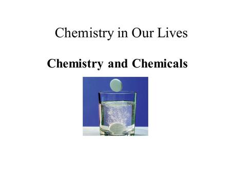 Chemistry and Chemicals