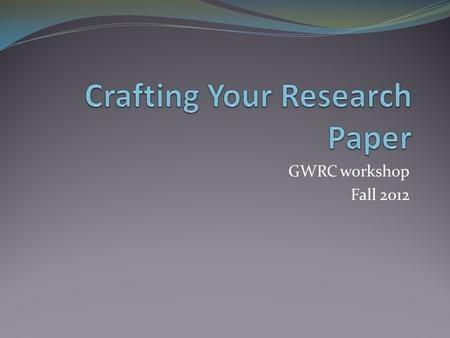 Crafting Your Research Paper