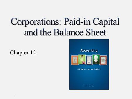 Corporations: Paid-in Capital and the Balance Sheet