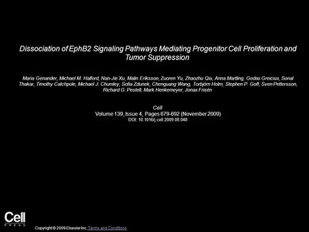 Dissociation of EphB2 Signaling Pathways Mediating Progenitor Cell Proliferation and Tumor Suppression Maria Genander, Michael M. Halford, Nan-Jie Xu,