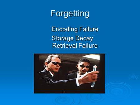 Storage Decay Retrieval Failure