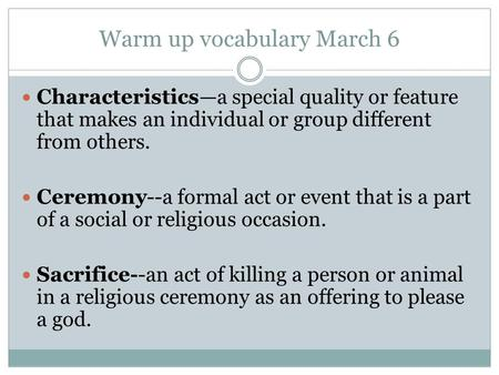 Warm up vocabulary March 6