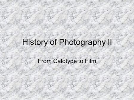 History of Photography II From Calotype to Film. Evolution cont. Daguerre's and Niepce's work was publicy announced at the Academie des Sciences in 1839.