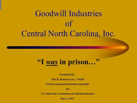 Goodwill Industries of Central North Carolina, Inc.