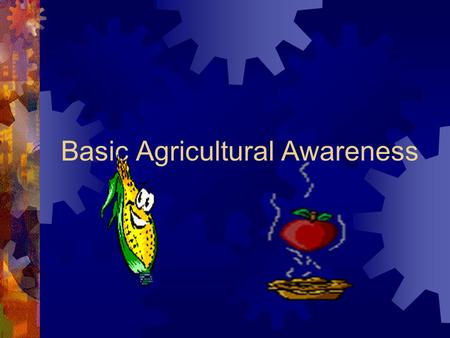 Basic Agricultural Awareness