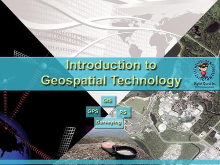 What is it Geospatial Technology and Why is it important to know about it? Geospatial Technology Emerging Market Well Paid Technology with staying power.