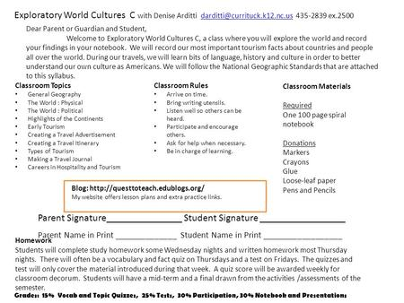 Exploratory World Cultures C with Denise Arditti 435-2839 Classroom Rules Arrive on time.