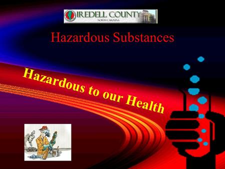 13 Hazardous to our Health Hazardous Substances Solvents 5 Lubricants.