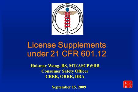 License Supplements under 21 CFR