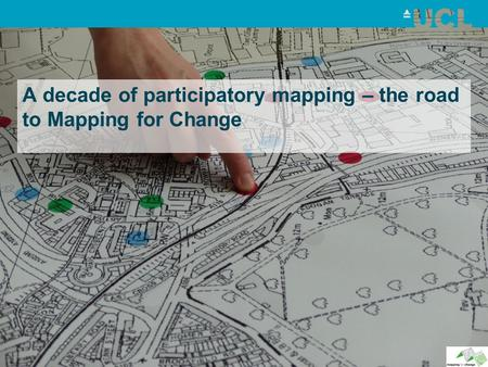 A decade of participatory mapping – the road to Mapping for Change.