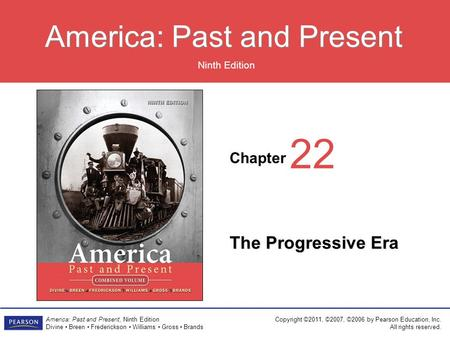 22 The Progressive Era.