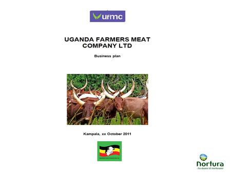 The mission of the UFMC UFMC is a market-driven business aiming at –Creating value for owners and cattle farmers –Through supplying meat and processed.