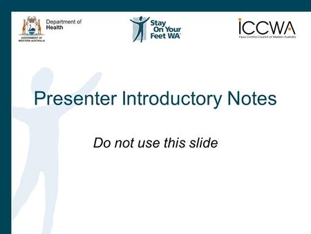 Presenter Introductory Notes Do not use this slide.