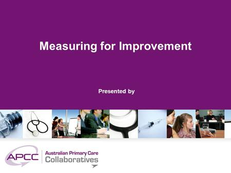 Measuring for Improvement Presented by. Privacy of Data & Information collected about practice.